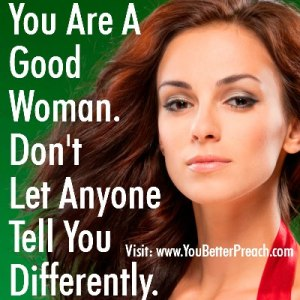 u are a godd woman
