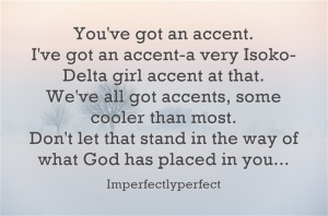Youve-got-an-accent-Ive